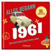 Cover-Bild zu Alles begann 1961