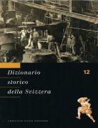 Cover-Bild zu Dizionario storico della Svizzera Volume 12