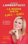 Cover-Bild zu La nuova dieta 4 più 1 - 4 più 1 von Lambertucci, Rosanna
