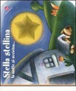 Cover-Bild zu Stella stellina la notte si avvicina.... Ediz. illustrata von Mantegazza, Giovanna