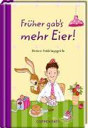 Cover-Bild zu Früher gab's mehr Eier! von Saleina, Thorsten (Illustr.)