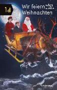 Cover-Bild zu Wir feiern schon wieder Weihnachten von Elia, Miriam