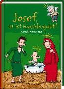 Cover-Bild zu Josef, er ist hochbegabt! von Saleina, Thorsten (Illustr.)