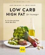 Cover-Bild zu Low Carb High Fat für Einsteiger von Vormann, Jürgen