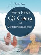 Cover-Bild zu Free Flow Qi Gong und Meridianklopftechniken von Krepp, Frithjof