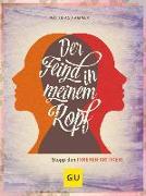 Cover-Bild zu Der Feind in meinem Kopf von Hammer, Matthias