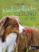 Cover-Bild zu Natürlich gesund (eBook) von Khalsa, Dr. Deva