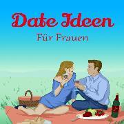 Cover-Bild zu Date Ideen (Audio Download)