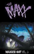 Cover-Bild zu Kieth, Sam: The Maxx: Maxxed Out, Vol. 3
