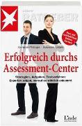 Cover-Bild zu Erfolgreich durchs Assessment-Center von Philipps, Gordian