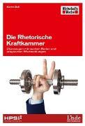 Cover-Bild zu Die Rhetorische Kraftkammer von Dall, Martin