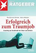 Cover-Bild zu Erfolgreich zum Traumjob von Schmitz-Gümbel, Eva