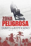 Cover-Bild zu Zona peligrosa (eBook)