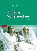 Cover-Bild zu Klinische Notfallmedizin von Fleischmann, Thomas (Hrsg.)