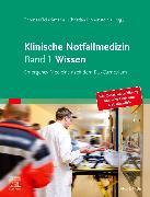 Cover-Bild zu Klinische Notfallmedizin Band 1 Wissen von Fleischmann, Thomas (Hrsg.)
