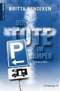 Cover-Bild zu Der Tote im Camper von Bendixen, Britta