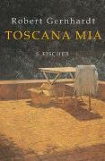 Cover-Bild zu Toscana mia von Gernhardt, Robert