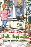 Cover-Bild zu Ludwig, Sabine: Juli, Augustus und das Weihnachtsgeheimnis