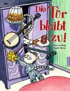 Cover-Bild zu Ludwig, Sabine: Die Tür bleibt zu