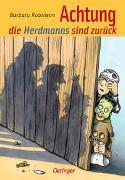 Cover-Bild zu Robinson, Barbara: Achtung, die Herdmanns sind zurück