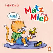 Cover-Bild zu Kreitz, Isabel: Matz & Miep - Aua!