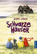 Cover-Bild zu Ludwig, Sabine: Schwarze Häuser