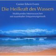Cover-Bild zu Evans, Gomer Edwin (Komponist): Die Heilkraft des Wassers