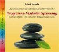 Cover-Bild zu Stargalla, Robert: Progressive Muskelentspannung