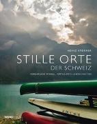 Cover-Bild zu Stille Orte der Schweiz von Storrer, Heinz
