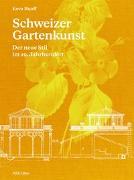 Cover-Bild zu Schweizer Gartenkunst von Ruoff, Eeva