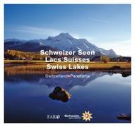 Cover-Bild zu Schweizer Seen - Lacs Suisses - Swiss Lakes von Lüscher, Erika