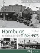 Cover-Bild zu Hamburg und die Eisenbahn von Schnell, Rainer