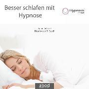 Cover-Bild zu Besser schlafen mit Hypnose von Schnell, Rainer