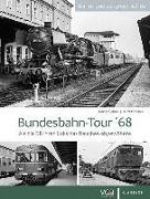 Cover-Bild zu Bundesbahn-Tour '68 von Schnell, Rainer