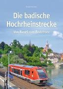 Cover-Bild zu Die badische Hochrheinstrecke von Schulter, Rudolf