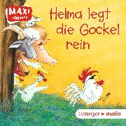 Cover-Bild zu MAXI Helma legt die Gockel rein und andere Geschichten (Audio Download) von Krause, Ute