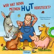 Cover-Bild zu Wer hat denn meinen Hut versteckt? von Steinwart, Anne
