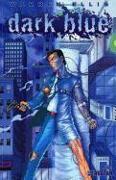 Cover-Bild zu Warren Ellis: Warren Ellis' Dark Blue