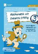 Cover-Bild zu Mathematik mit Detektiv Pfiffig Klasse 3 von Wehren, Bernd
