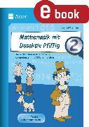 Cover-Bild zu Mathematik mit Detektiv Pfiffig Klasse 2 (eBook) von Wehren, Bernd