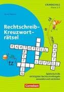 Cover-Bild zu Rätseln und Üben in der Grundschule - Deutsch. Rechtschreib-Kreuzworträtsel von Wehren, Bernd