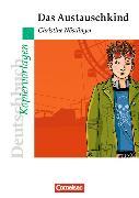 Cover-Bild zu Christine Nöstlinger: Das Austauschkind. Kopiervorlagen von Wehren-Zessin, Heike