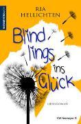 Cover-Bild zu Blindlings ins Glück von Hellichten, Ria