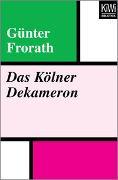 Cover-Bild zu Das Kölner Dekameron von Frorath, Günter