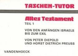 Cover-Bild zu Taschen-Tutor Altes Testament, Teil 1 von Diepold, Peter