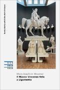 Cover-Bild zu Il Museo Vincenzo Vela a Ligornetto von Wasmer, Marc-Joachim