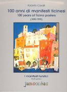 Cover-Bild zu I manifesti turistici 1. 100 anni di manifesti ticinesi / 100 years of Ticino posters (1890-1990) von Cavalli, Roberto