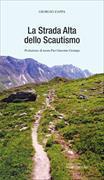 Cover-Bild zu La Strada Alta dello Scautismo von Zappa, Giorgio