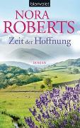 Cover-Bild zu Roberts, Nora: Zeit der Hoffnung