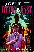 Cover-Bild zu Hill, Joe: Dying is Easy